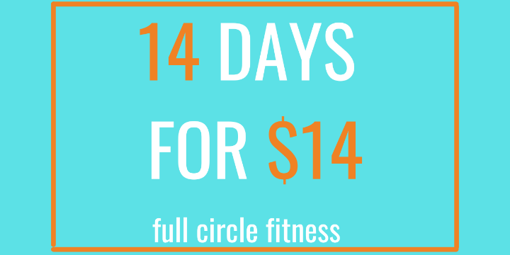 14 Days for $14 trial! Full Circle Fitness offer image