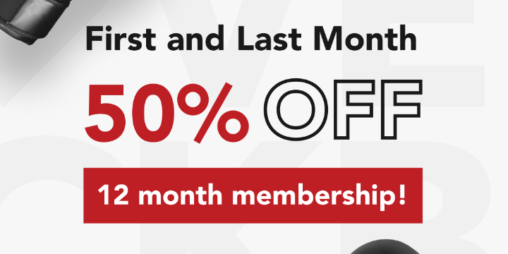 First Month and Last Month 50% off for 12 month membership  - Partner Offer Image